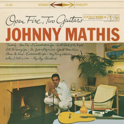 Open Fire, Two Guitars - Johnny Mathis