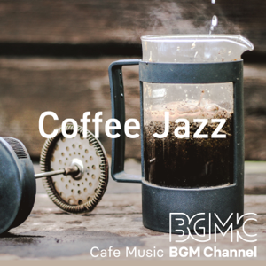 Cafe Music BGM Channel - Coffee Jazz