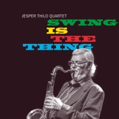 Jesper Thilo - Swinging Til The Girls Come Home
