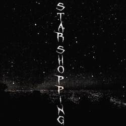 View album Star Shopping - Single