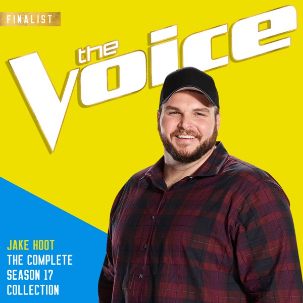 Jake Hoot - The Season 17 Collection (The Voice Performance)