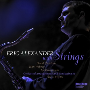 Eric Alexander – Eric Alexander with Strings [iTunes Plus AAC M4A]