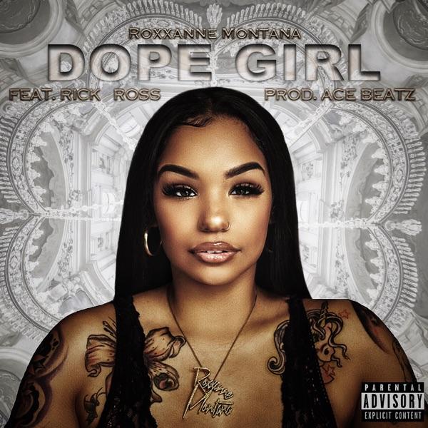Dope Girl (feat. Rick Ross) - Single