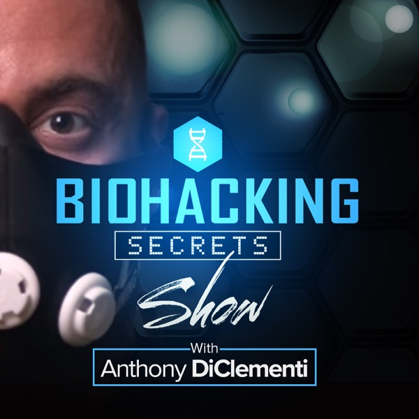 The Biohacking Secrets Show – Podcast – Podtail