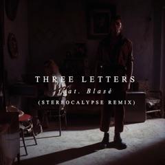 3 Letters (feat. Blasé) [Stereocalypse Remix]