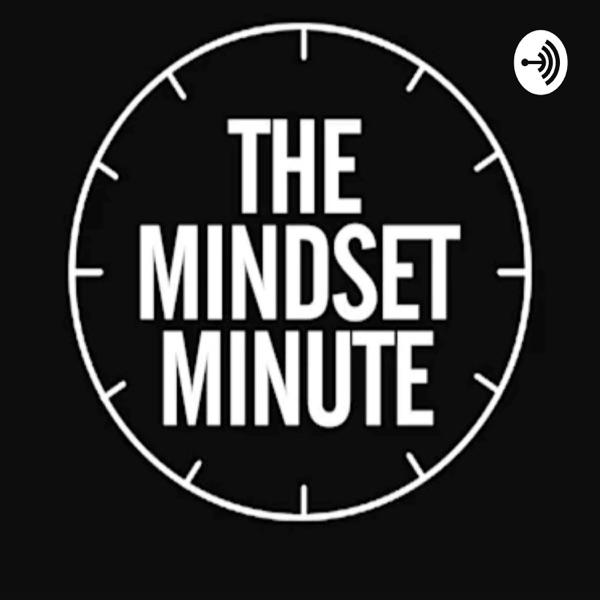 The Mindset Minute
