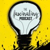 The Fascinating Podcast