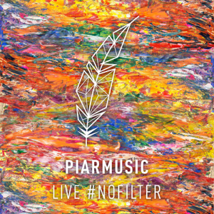 PiarMusic - #NOFILTER (Live Recording)