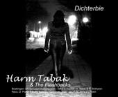 Harm Tabak & Flashbacks - Dichterbie