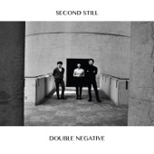 Second Still - Double Negative