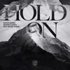 Hold On (feat. Michel Zitron) by Martin Garrix & Matisse & Sadko