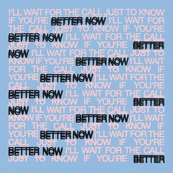 Better Now - Single