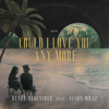 Reneé Dominique - Could I Love You Any More (feat. Jason Mraz) artwork