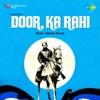 Panthi Hoon Main Us Path Ka