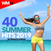 40 Summer Hits 2019 For Fitness & Workout (40 Unmixed Compilation for Fitness & Workout) - Various Artists