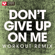 Don't Give Up On Me (Extended Workout Remix) - Power Music Workout