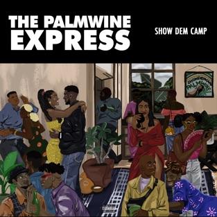 Show Dem Camp – The Palmwine Express [iTunes Plus AAC M4A]