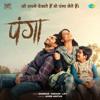 Panga (Original Motion Picture Soundtrack) - Shankar-Ehsaan-Loy