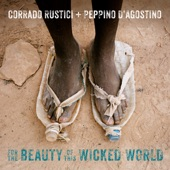 Corrado Rustici and Peppino D'Agostino - For the Beauty of this Wicked World