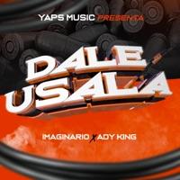 Imaginariohd - Dale Usala (feat. Ady King) - Single
