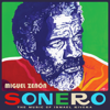 Miguel Zenón - Sonero: The Music of Ismael Rivera  artwork