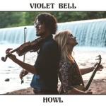 Violet Bell - Howl