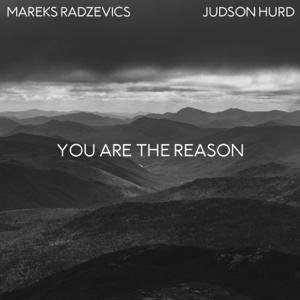 Mareks Radzevics & Judson Hurd - You Are the Reason