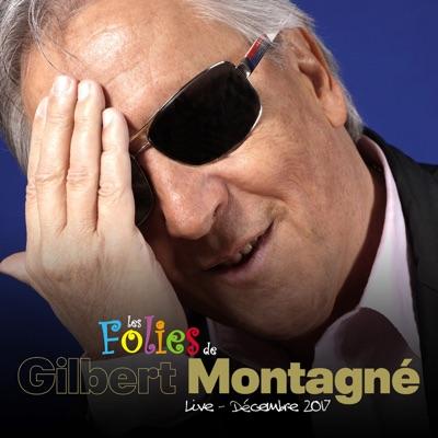 Les folies (Live) - Gilbert Montagné
