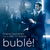 Michael Bublé - bublé! (Original Soundtrack from his NBC TV Special)  artwork