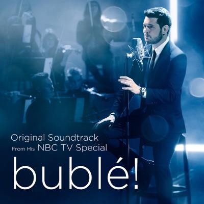 bublé! (Original Soundtrack from his NBC TV Special) - Michael Bublé