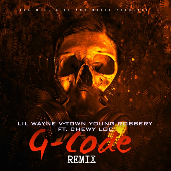 G-Code (Remix) [feat. Chewy Loc] - Single