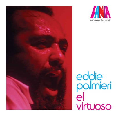 A Man And His Music: El Virtuoso - Eddie Palmieri