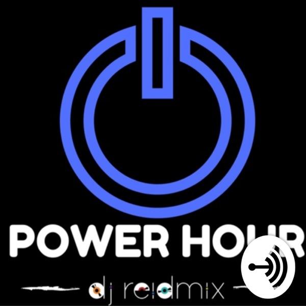 Power Hour with DJ REIDMIX