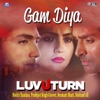 Gam Diya From Luv U Turn Single
