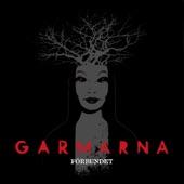 GARMARNA - Avskedet