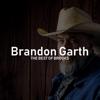 The Best of Brooks - Brandon Garth