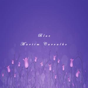 Martim Carvalho - Blue