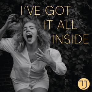 Tessa Josephina - I've Got It All Inside - EP