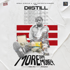 Diistill - More Day More Money