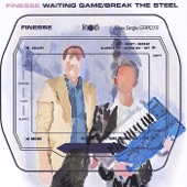 Finesse - Break the Steel