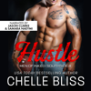Chelle Bliss - Hustle: A Sports Romance Novel  artwork