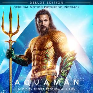 Rupert Gregson-Williams - Aquaman (Original Motion Picture Soundtrack) [Deluxe Edition]