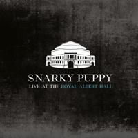 Snarky Puppy - Live at the Royal Albert Hall artwork