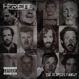 Heretic A.D. - The Reapers Family