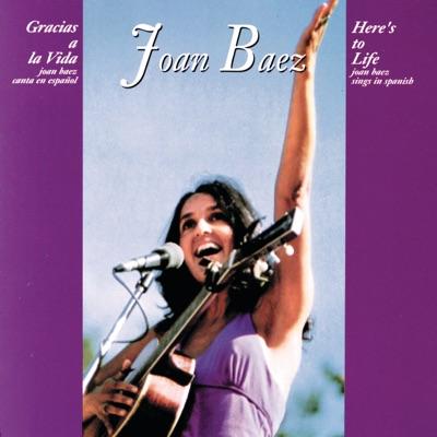 Gracias a la Vida (Here's To Life) - Joan Baez