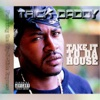 Take It to Da House - EP, Trick Daddy