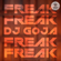 Freak - DJ Goja