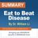 SpeedReader Summaries - Summary of Eat to Beat Disease by Dr. William Li
