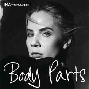 Ina Wroldsen - Body Parts