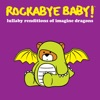 Rockabye Baby! - Born to Be Yours